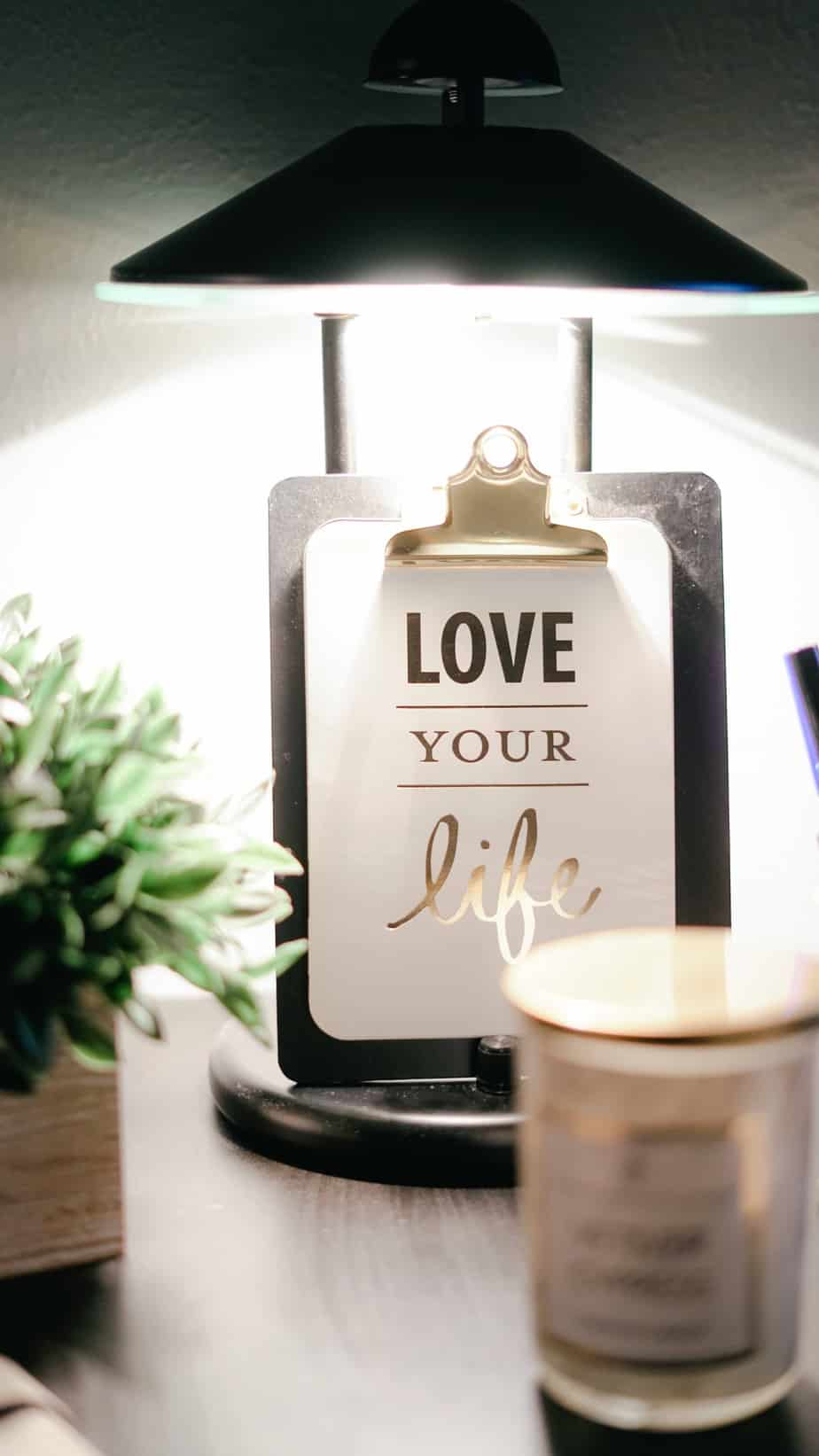 Love your Life quote under a lamp